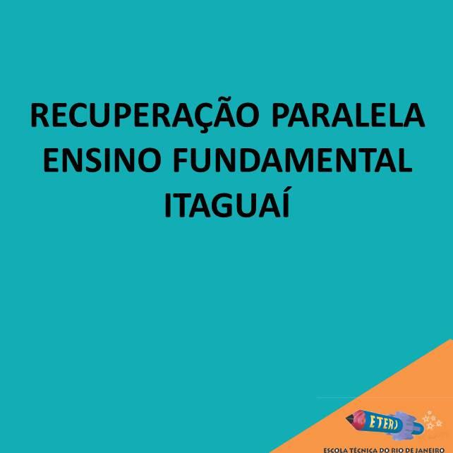 RECUPERAÇÃO PARALELA – Ensino Fundamental – Itaguaí