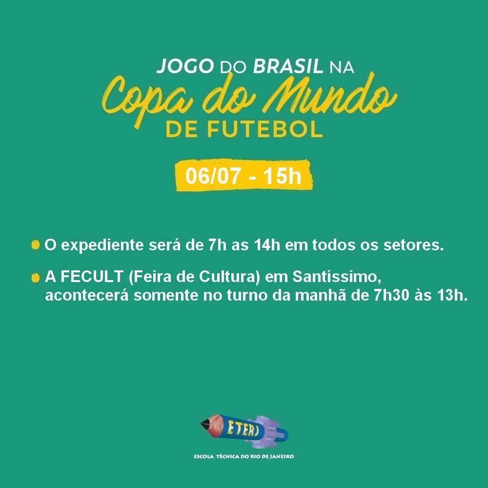 Horário de Funcionamento da Sexta-feira (06/07) devido ao jogo do Brasil.