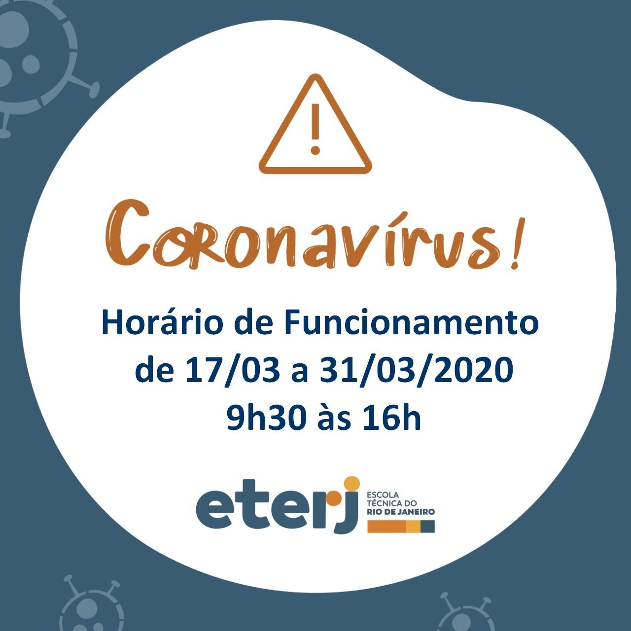 Novo Horário de Funcionamento devido ao Coronavírus.