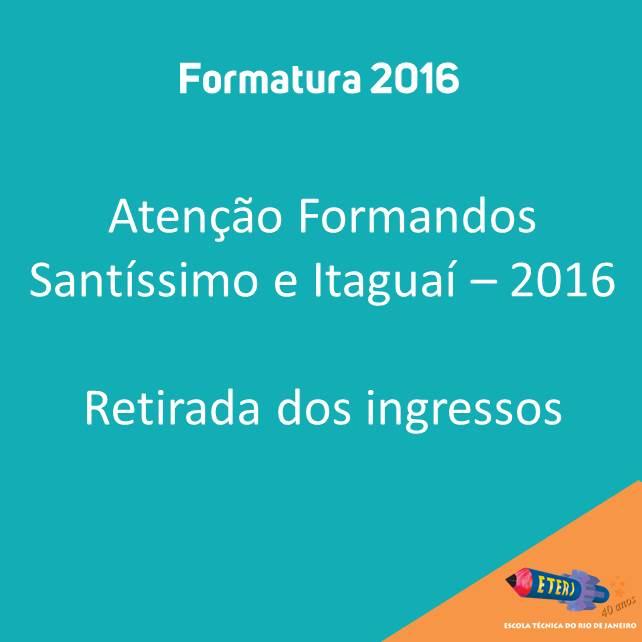 Formatura 2016 – Retirada dos ingressos