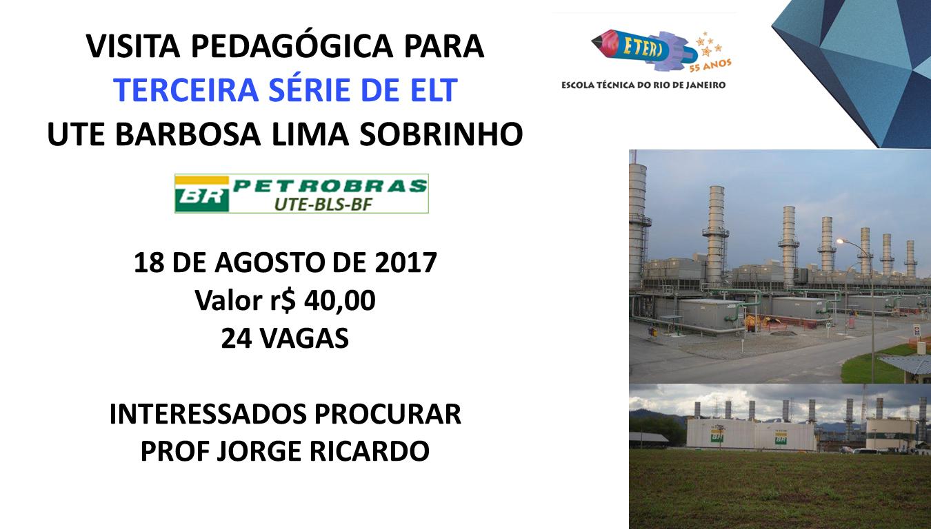 Visita Pedagógica a UTE Barbosa Lima Sobrinho – Petrobras