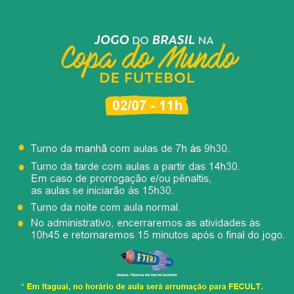 Horário de funcionamento no dia 02/07 devido ao Jogo do Brasil