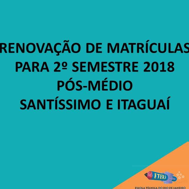 Renovação de Matrículas do Pós-médio para o 2º semestre de 2018